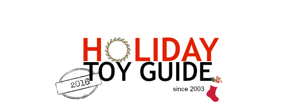 Original Holiday Toy Guide for 2016